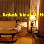 Adik Kakak Viral Di Hotel