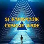 Charlie Wade 3244 Bahasa Indonesia